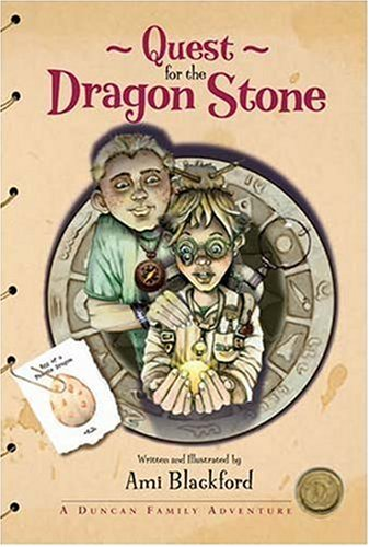Quest for the Dragon Stone: A Duncan Family Adventure (Quest for the Dragon Stone) pdf
