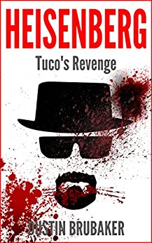 Breaking Bad Heisenberg Tucos Revenge ebook product image
