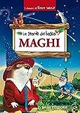 Le storie del bosco : Maghi