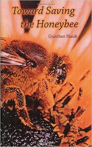 Toward Saving the Honeybee by Gunther Hauk (13-Jan-2009)