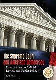 The Supreme Court and American Democracy, Earl E. Pollock, 0313365253