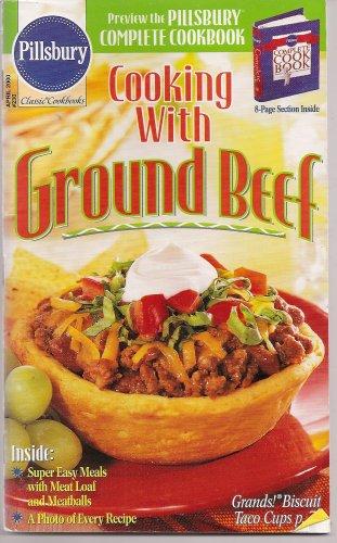 Cooking With Ground Beef (Pillsbury Classic Cookbooks, #230)