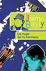 La mujer de mi hermano (Spanish Edition)