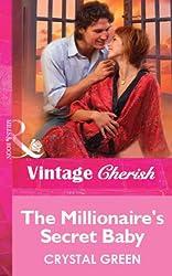 The Millionaire's Secret Baby (Mills & Boon Vintage Cherish) (Mills & Boon Cherish)