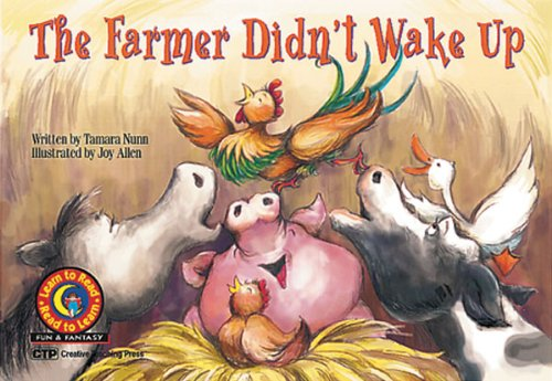 The Farmer Didn't Wake Up (Fun & Fantasy Series, Emergent Reader Level III)