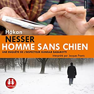 Homme sans chien (Gunnar Barbarotti 1) Audiobook