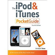 The iPod and iTunes Pocket Guide (Peachpit Pocket Guide)