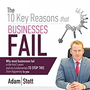 The 10 Key Reasons Why Businesses Fail Audiobook