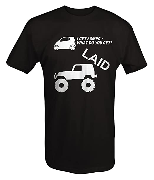 Jeep Wrangler Lifted Smart Car MPG LAID T Shirt