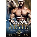 Forbidden Mate: A Shifting Destinies Bear Shifter Romance (Shifters of Bear's Den Book 1)