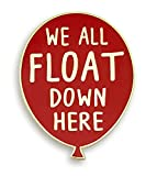 "Pinsanity Red Balloon ""We All Float Down Here"" Enamel Pin"
