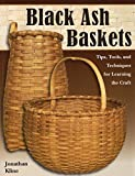bread and ashes - Black Ash Baskets: Tips, Tools, Techniques for Learning the Craft