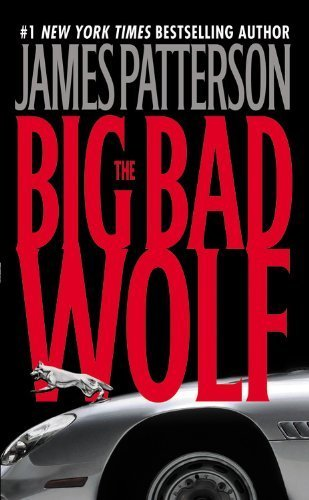 By James Patterson - The Big Bad Wolf (Alex Cross) (9.1.2004)