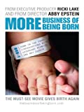 More Business of Being Born (Part 1)