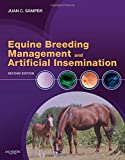 Equine Breeding Management and Artificial Insemination, 2e