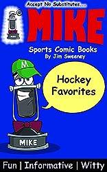 MIKE Hockey Favorites: Sports Comic Books (Favorites Series Book 7)