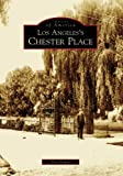 Search : Los Angeles's Chester Place (CA) (Images of America)