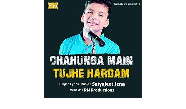 chahunga main tujhe hardam song download pagalworld new version