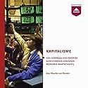 Kapitalisme: Hoorcollege over de geschiedenis van onze moderne maatschappij Audiobook by Maarten van Rossem Narrated by Maarten van Rossem