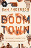 Boom Town: The Fantastical Saga of Oklahoma City, its Chaotic Founding... its Purloined  Basketball Team, and the Dream of Becoming a World-class Metropolis