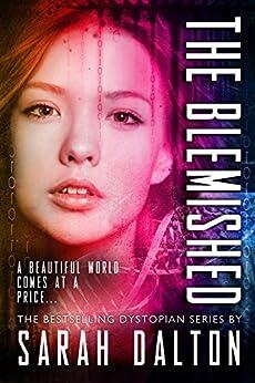 The Blemished (Blemished #1) (Blemished Series) by [Dalton, Sarah]