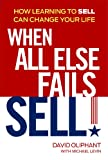 When All Else Fails, Sell!, David Oliphant and Michael Levin, 1606524291