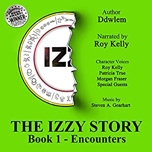 IZ~ The Izzy Story Audiobook
