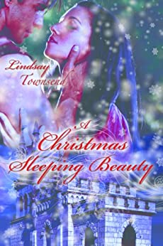 A Christmas Sleeping Beauty by [Townsend, Lindsay]