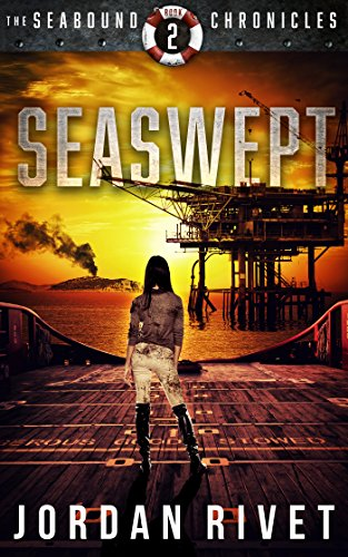 Seaswept (Seabound Chronicles Book 2) by [Rivet, Jordan]
