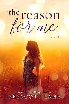 The Reason for Me by [Lane, Prescott]