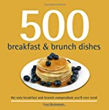 500 Breakfast and Brunch Dishes (500 Cooking Series (Sellers)) (500 Series)