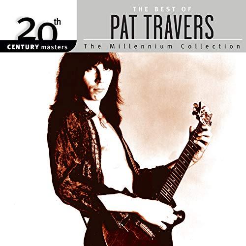 Snortin' Whiskey (The Best Of Pat Travers)