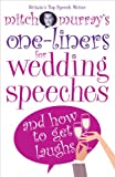 Mitch Murray's One-liners for Weddings, Mitch Murray, 0572034261