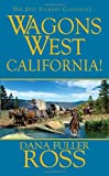Wagons West: California