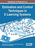 Handbook of Research on Estimation and Control Techniques in E-Learning Systems