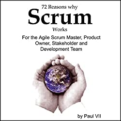 72 Reasons Why Scrum Works