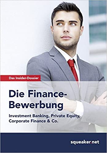 das insider dossier die finance bewerbung investment banking private equity corporate finance co amazoncouk thomas trunk stefan menden - Amazon Bewerbung
