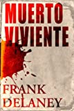 Muerto viviente (Kindle Single) (Spanish Edition)