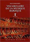 Vocabulaire de la musique baroque ~ Sylvie Bouissou