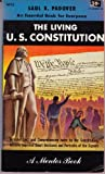 The Living U. S. Constitution, Saul K. Padover and Jacob W. Landynski, 0451621743