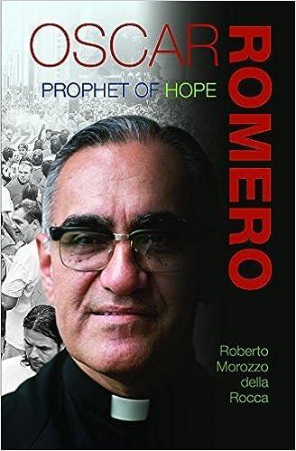 Book Oscar Romero: Prophet of Hope by Roberto Morozzo Della Rocca (2015-08-01)