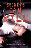 Secrets Can Kill, Joseph Redden, 1478159359