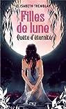 Filles de Lune, tome 4 : Quête d'éternité par Tremblay