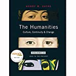 VangoNotes for The Humanities: Culture, Continuity and Change: Volume 2 | Henry M. Sayre