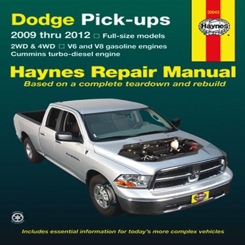 Dodge Full-Size Pick-ups 2009-2012 Repair Manual (Haynes Repair Manual)