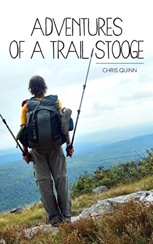 Adventures of a Trail Stooge