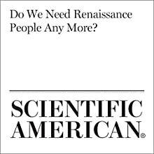 Do We Need Renaissance People Any More? Other by Mario Livio Narrated by Jef Holbrook