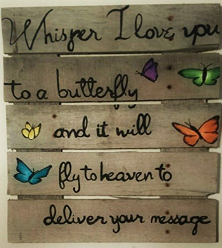 whisper-i-love-you-to-a-butterfly-and-it-will-fly-to-heaven-to-deliver-your-message-rusitc-hand-pain