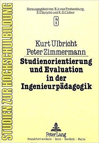 Studienorientierung Und Evaluation in Der Ingenieurpaedagogik