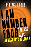 I Am Number Four: The Lost Files: The Last Days of Lorien (Lorien Legacies: The Lost Files Book 5)